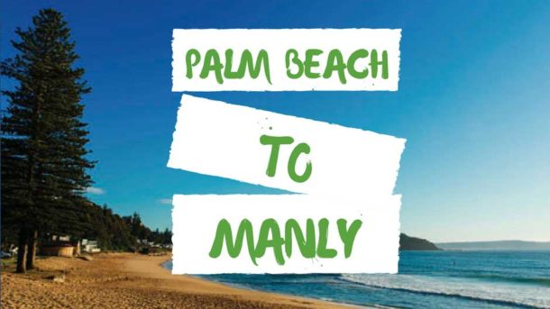Palm Beach to Manly or Barrenjoey to North Head